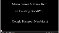 Mario Brown and Frank Kern discuss how important it is to create Goodwill in the market place and how you can implement their strategies in your business.